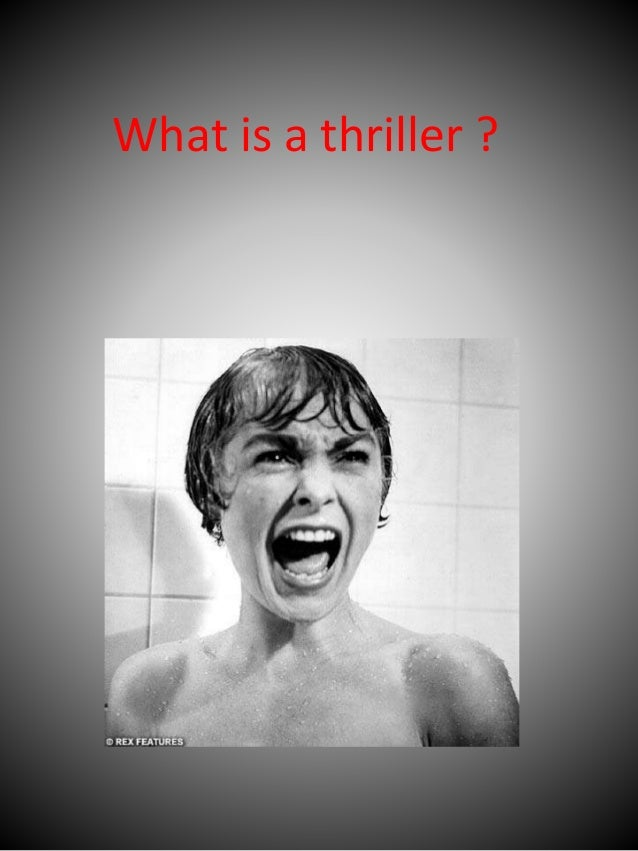 What is a thriller ?