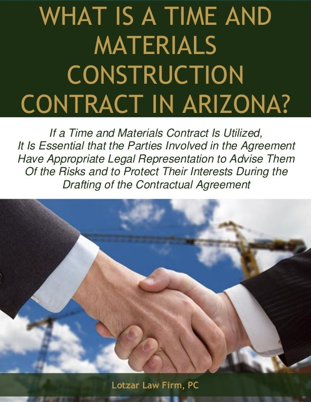 What Is A Time And Materials Construction Contract In Arizona