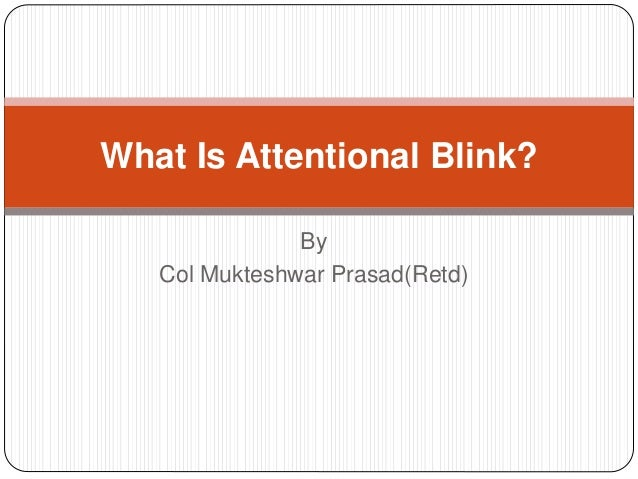 """attentional blink Attentional blink: coglab 19 letter sequence 100ms judge if """"j"""" or """"k"""" were presented iv: separation of letters dv: % reported."""