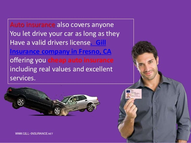 What Is Auto Insurance Gill Insurance Agencies Fresno Ca