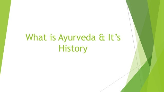 What is Ayurveda & It's History