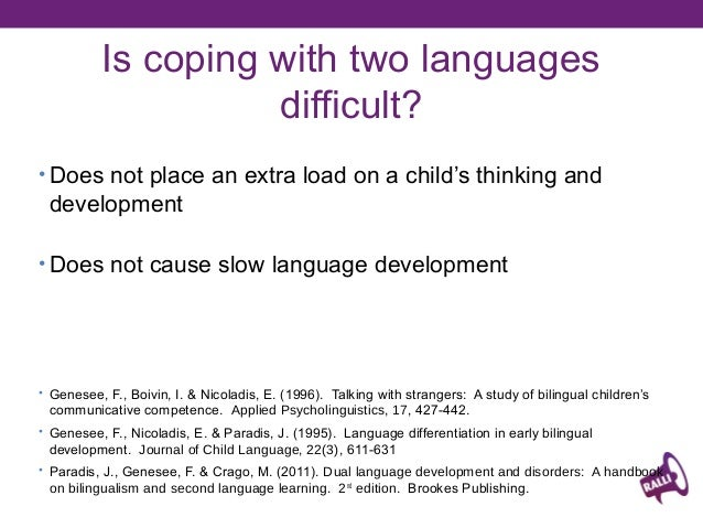 cognitive effects of early bilingualism Of current interest is how variations in early language experience shape patterns of functional connectivity in the human brain in the present study, we compared simultaneous (two languages from birth) and sequential (second language learned after age 5 years) bilinguals using a seed-based resting .
