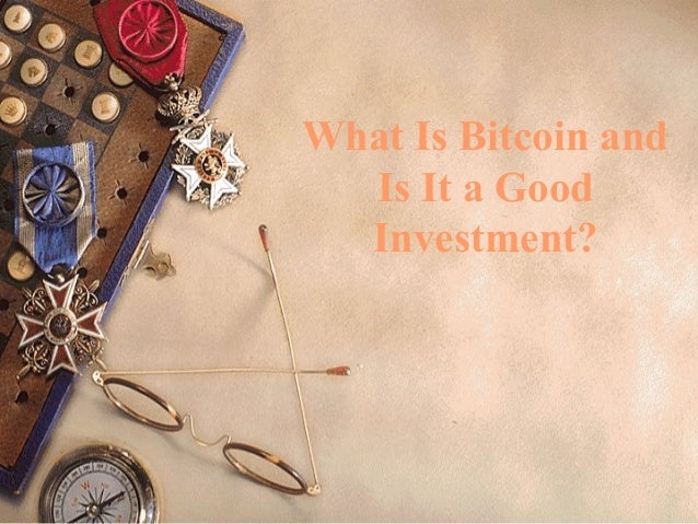 What Is Bitcoin and Is It a Good Investment?