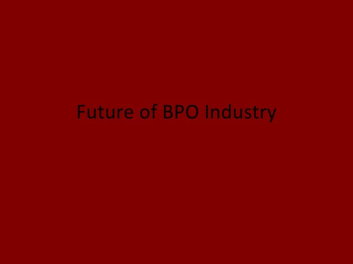 Future of BPO Industry