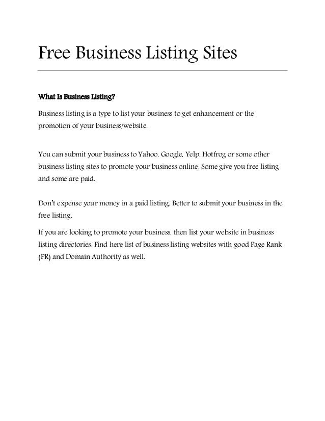 Free Business Listing Sites  What Is Business Listing?  Business listing is a type to list your business to get enhancemen...