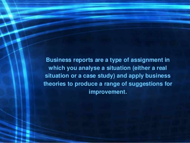 What is Business Report – Type of Business Report