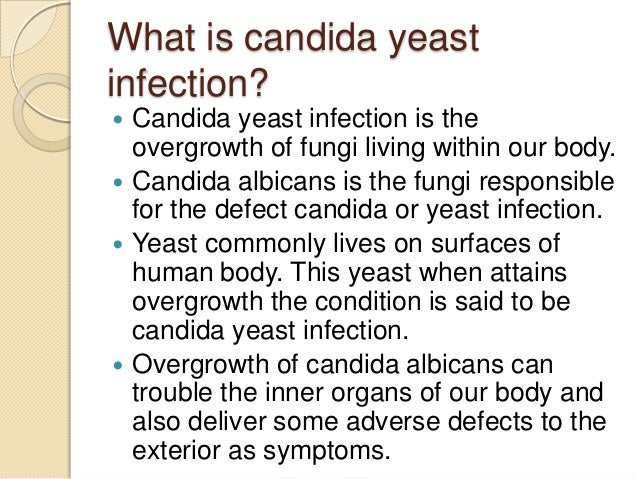 What Is Candida Yeast Infection All About Candida By  YeastInfectionMiracles.com; 2.