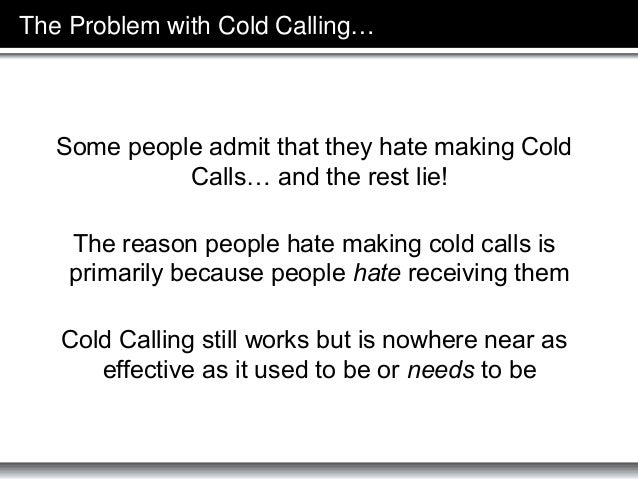 What is Cold Calling 2.0 - The $100M Sales Prospecting System of Cold Calling without Cold Calls Slide 2