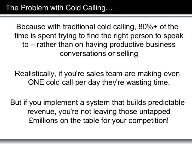 What is Cold Calling 2.0 - The $100M Sales Prospecting System of Cold Calling without Cold Calls Slide 3