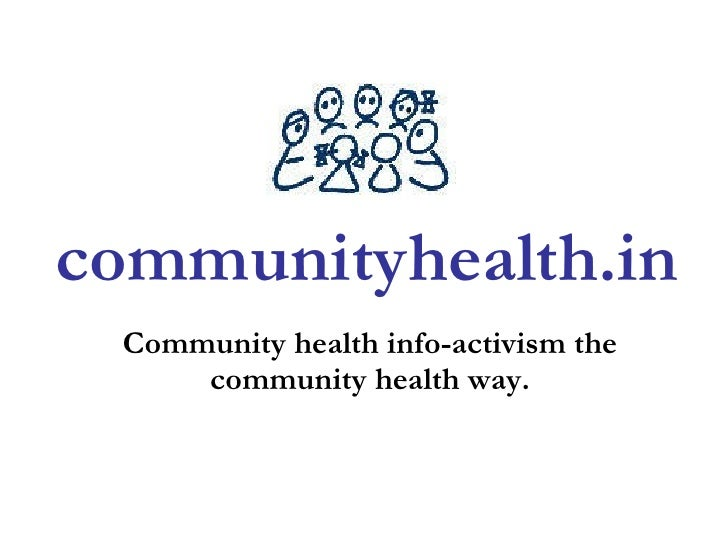 Community health info-activism the community health way. communityhealth.in