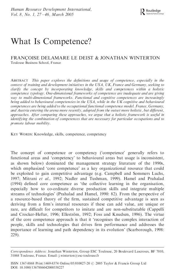Human Resource Development International,Vol. 8, No. 1, 27 – 46, March 2005What Is Competence?FRANCOISE DELAMARE LE DEIST ...