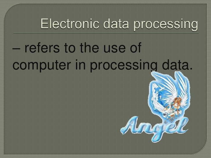use of computer in data processing