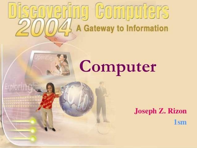 Computer Joseph Z. Rizon 1sm