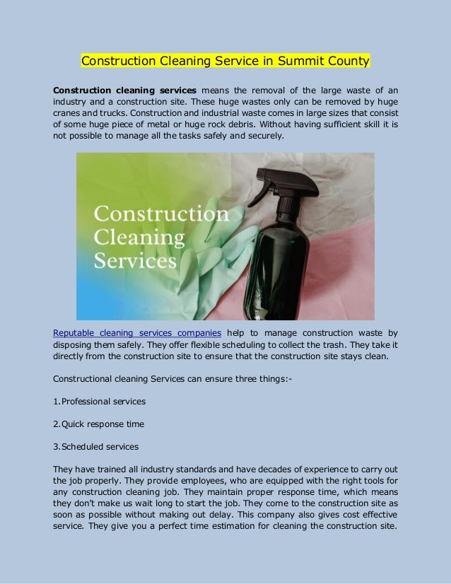 Construction Cleaning Service in Summit County Construction cleaning services means the removal of the large waste of an i...