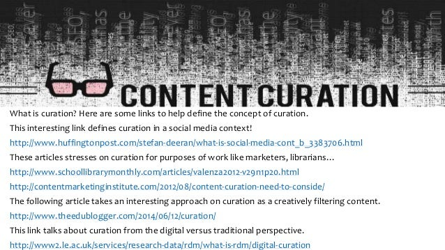 What is content curation Slide 3
