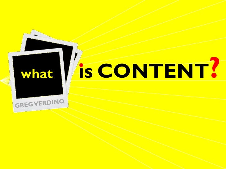 what        . CONTENT?        is