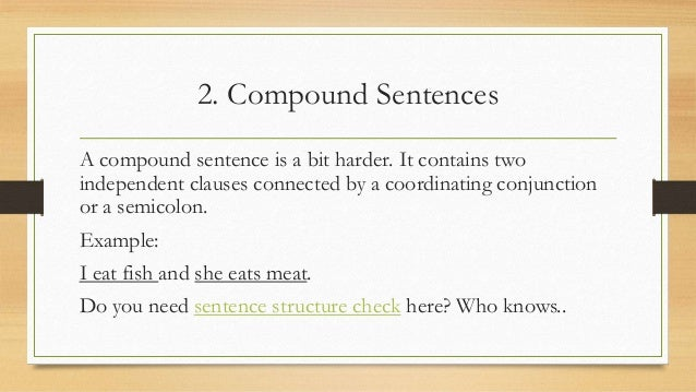 what is correct sentence structure