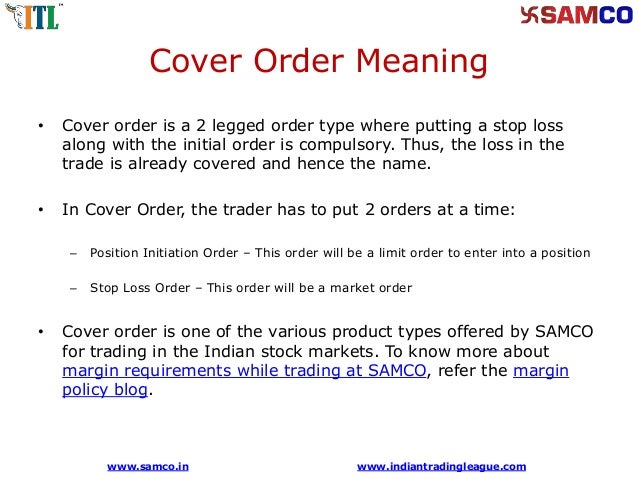 what is a cover order cover order margins samco securities