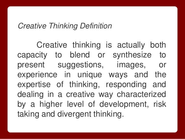what is the difference between critical thinking and creative thinking The relationship between critical and creative thinking and design n a r r o w / f o c u s e m p a t h i z ( e r e) d e fi n e problem space solution ce i d.