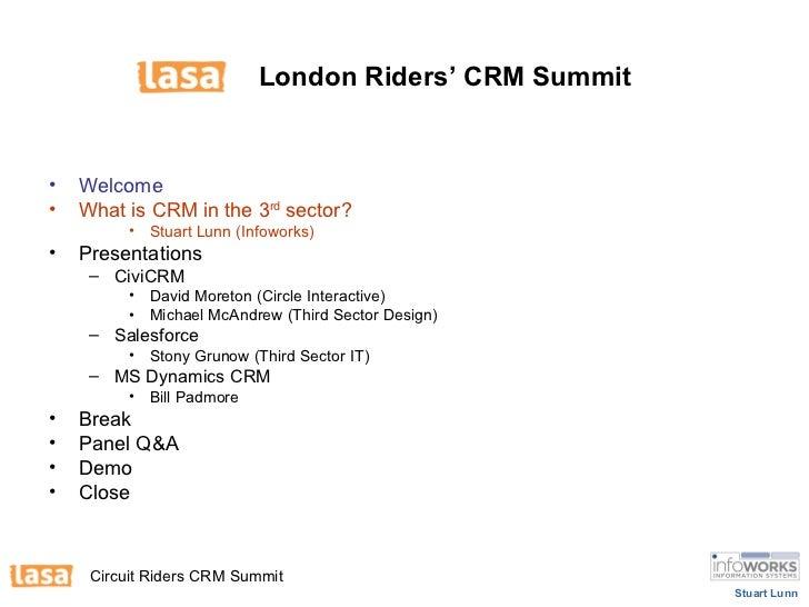London Riders' CRM Summit   <ul><li>Welcome </li></ul><ul><li>What is CRM in the 3 rd  sector?  </li></ul><ul><ul><ul><l...