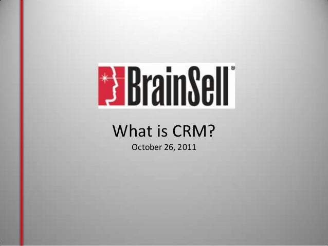 What is CRM?October 26, 2011