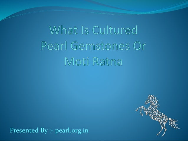 Presented By :- pearl.org.in