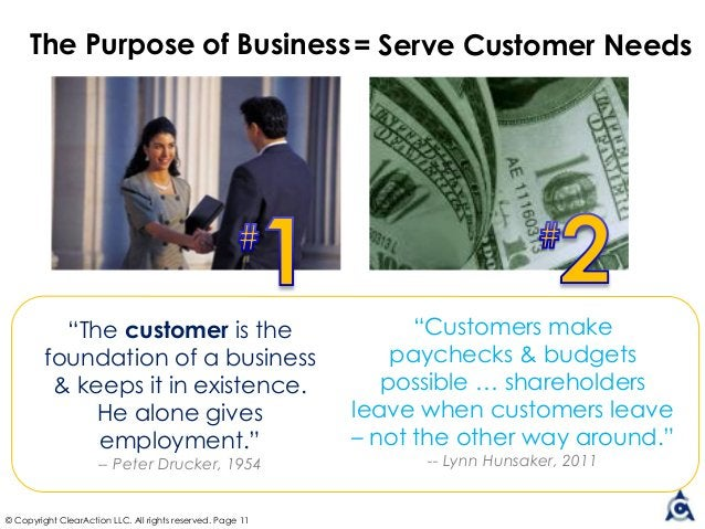 """The Purpose of Business """"The customer is the foundation of a business & keeps it in existence. He alone gives employment.""""..."""