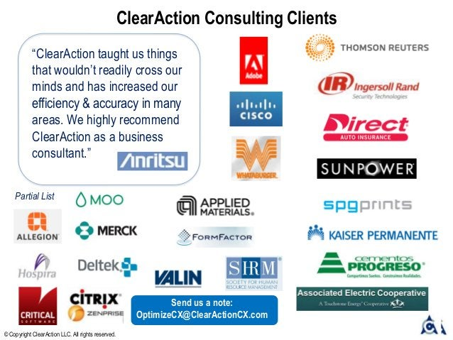 """ClearAction Consulting Clients """"ClearAction taught us things that wouldn't readily cross our minds and has increased our e..."""