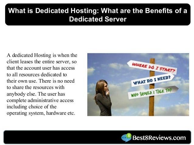 Dedicated server benefits n