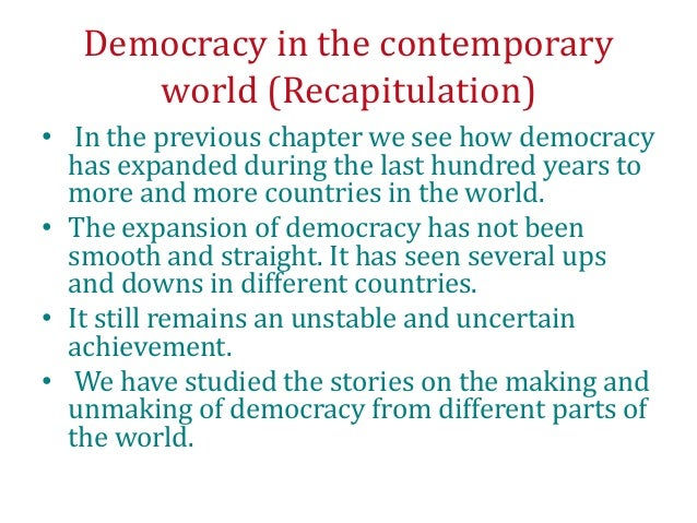 the meaning of democracy today In viewing the wide-ranging definitions of democracy i'll begin by  that was  unprecedented for its time and well into the future, even today.