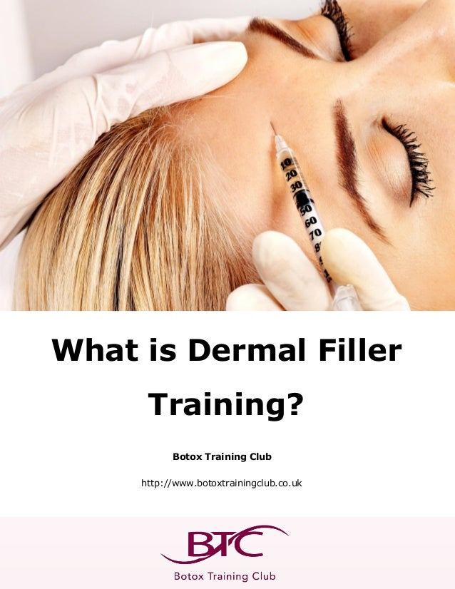 What is Dermal Filler Training?