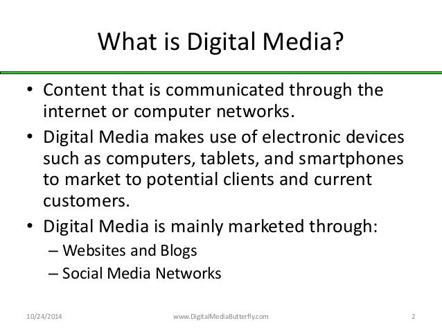 what is media What is digital media weird that i would get asked this, since it is on the sign above our building, and in the name of the degree for the program i direct, but i do.