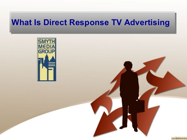 direct response television essay Direct response television tv is becoming an increasingly attractive medium  for fundraising over recent years, it's become easier to target specific audiences, .