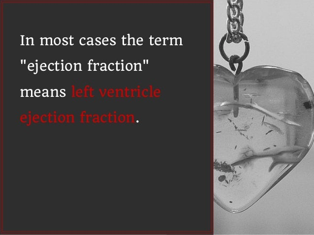 what is a normal ejection fraction on echo