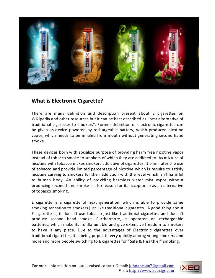 WhatisElectronicCigarette?There are many definition and description present about E cigarettes...