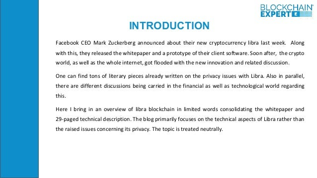 INTRODUCTION Facebook CEO Mark Zuckerberg announced about their new cryptocurrency libra last week. Along with this, they ...