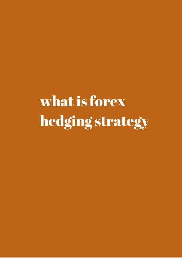 Secret forex hedging strategy