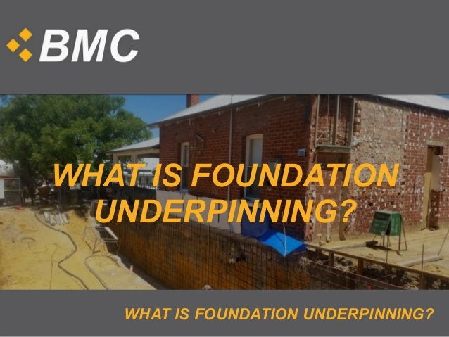 What Is Foundation Underpinning - Under-pinning-foundations