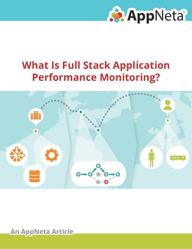 AppNeta  TM  What Is Full Stack Application Performance Monitoring?  An AppNeta Article