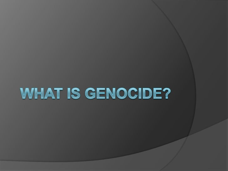 What Is Genocide?<br />