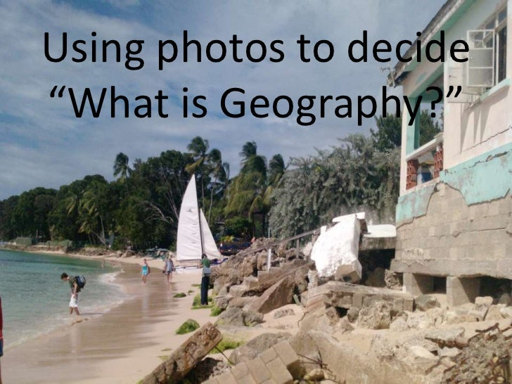 """Using photos to decide""""What is Geography?"""""""