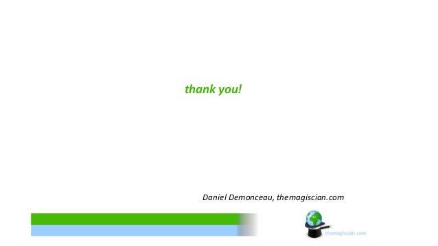 thank you!  Daniel Demonceau, themagiscian.com