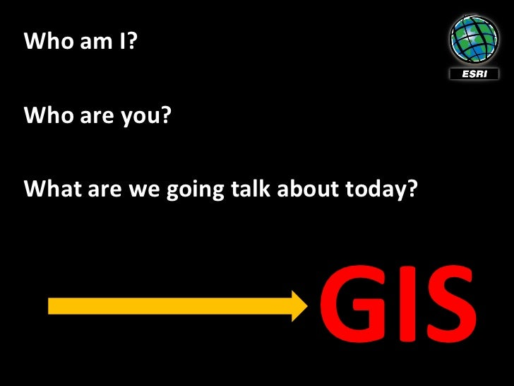What Is GIS? Slide 2