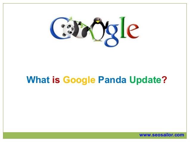 What is Google Panda Update?                      www.seosailor.com