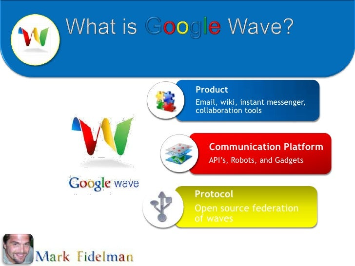 What isGoogleWave?<br />
