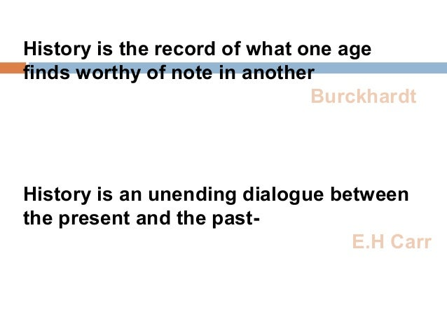 What is history (lecture 1)