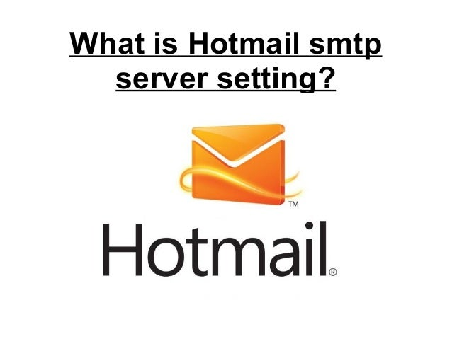 What is hotmail smtp server setting stopboris Choice Image