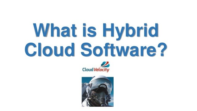 What is Hybrid Cloud Software?