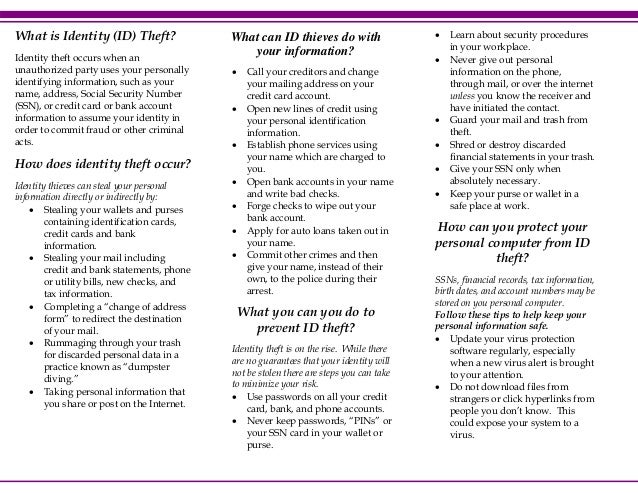 What is Identity (ID) Theft? Identity theft occurs when an unauthorized party uses your personally identifying information...