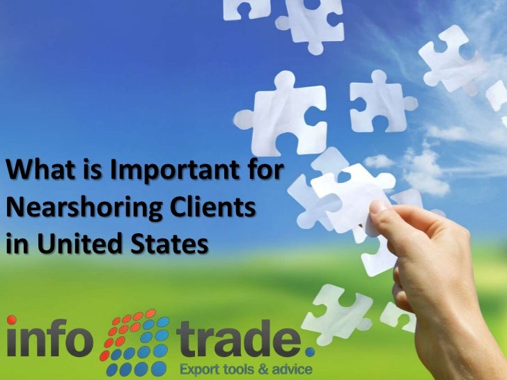 WhatisImportantfor<br />NearshoringClients<br />in UnitedStates<br />